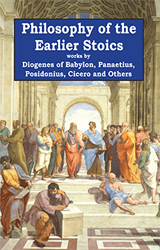 Philosophy of the Earlier Stoics
